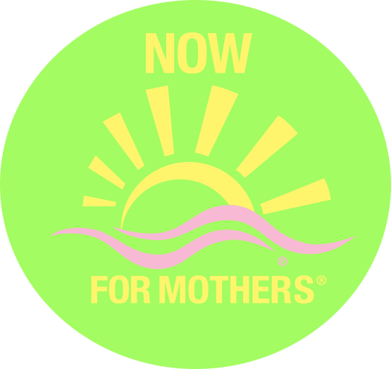 Now for Mothers